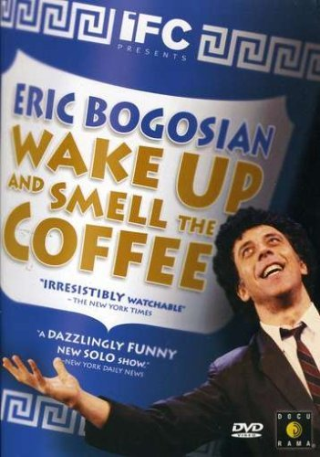 Eric Bogosian Wake Up & Smell The Coffee Nr