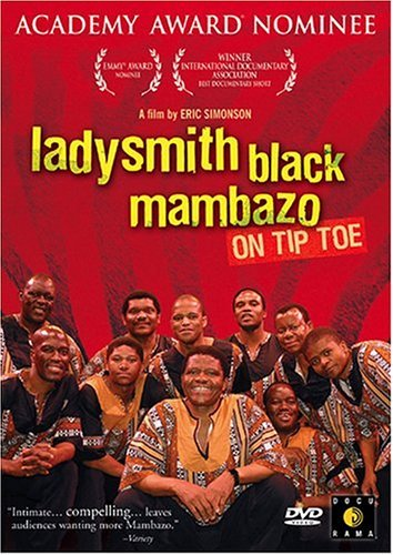 On Tip Toe Ladysmith Black Mambazo