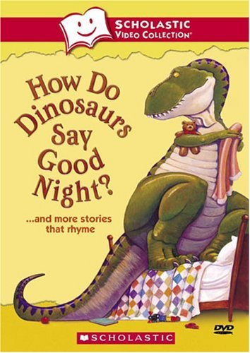 How Do Dinosaurs Say Goodnight How Do Dinosaurs Say Goodnight Nr