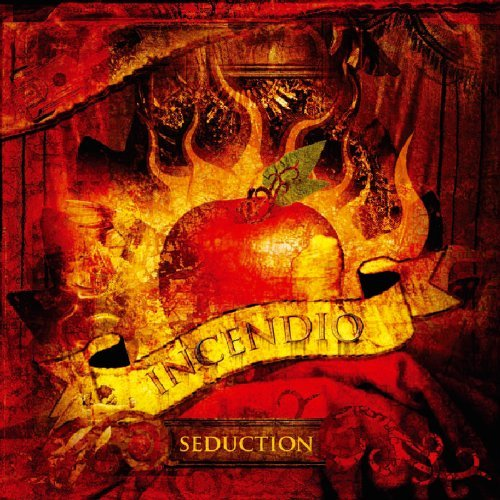 Incendio Seduction