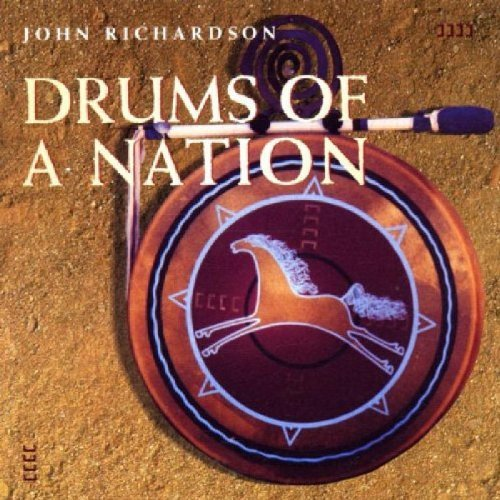 John Richardson Drums Of A Nation