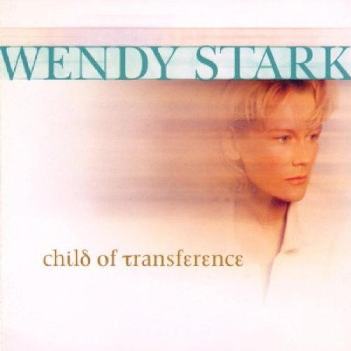 Stark Wendy Child Of Transference