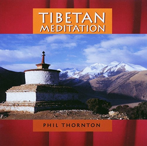 Phil Thornton Tibetan Meditation