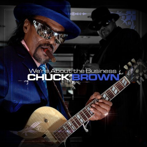 Chuck Brown We're About The Business