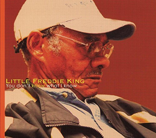 Freddie King You Don't Know What I Know