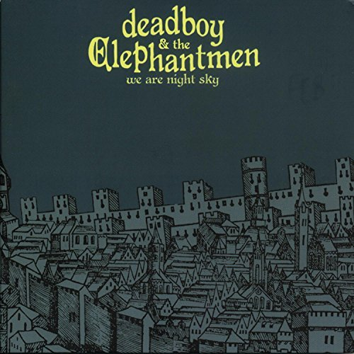 Deadboy & The Elephantman We Are Night Sky