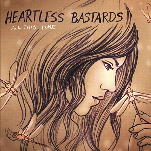 Heartless Bastards All This Time Digipak