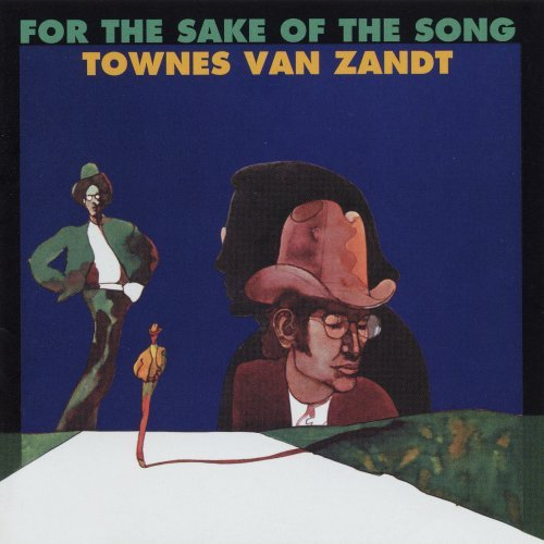Townes Van Zandt For The Sake Of Song Digipak
