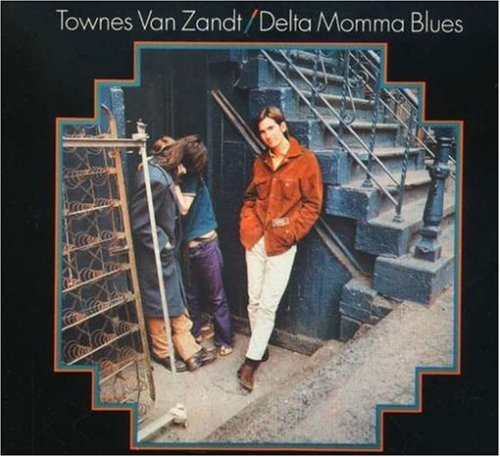 Townes Van Zandt Delta Momma Blues Digipak