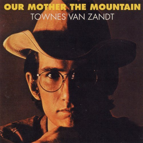 Townes Van Zandt Our Mother The Mountain Digipak