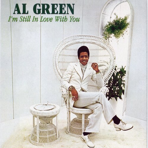 Al Green I'm Still In Love With You