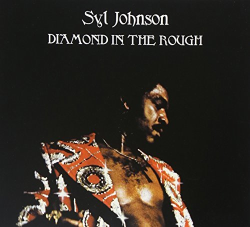 Syl Johnson Diamond In The Rough