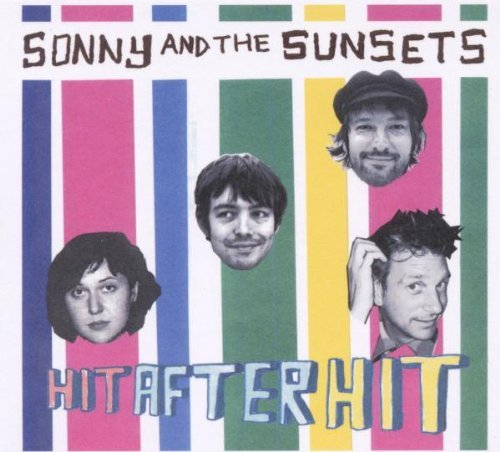 Sonny & The Sunsets Hit After Hit