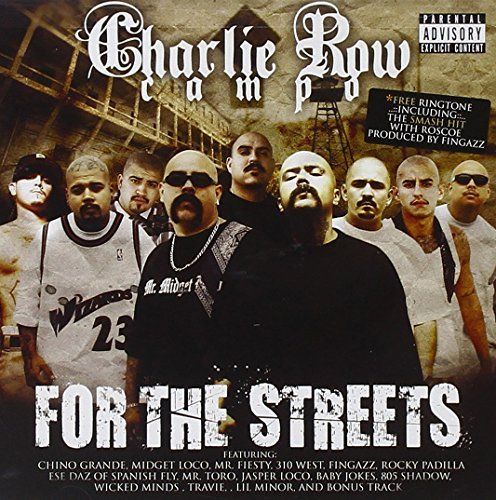 Charlie Row Campo For The Streets Explicit Version