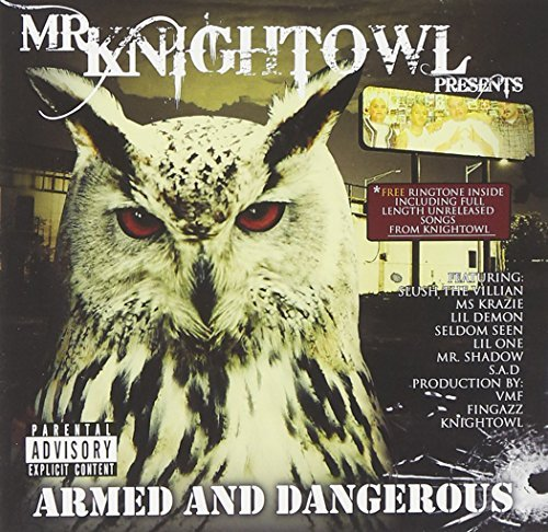 Mr. Knightowl Armed & Dangerous Explicit Version