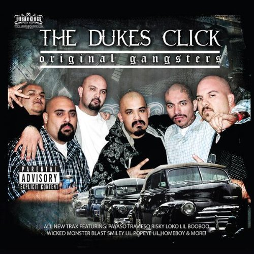 Dukes Click Original Gangsters Explicit Version