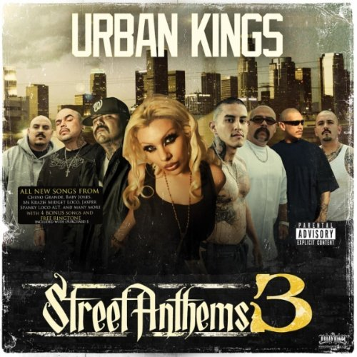 Urban Kings Vol. 3 Street Anthems Explicit Version