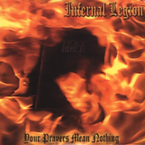 Infernal Legion Your Prayers Mean Nothing