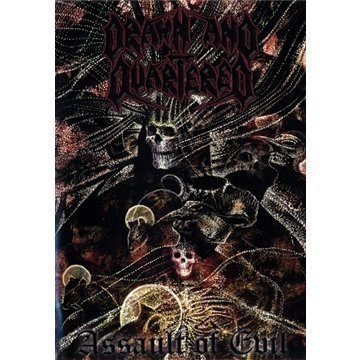 Drawn & Quartered Assault Of Evil