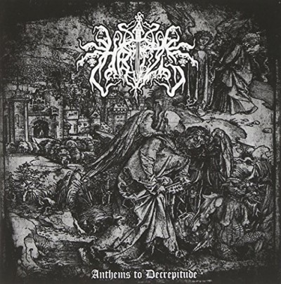 Hrizg Anthems To Decrepitude