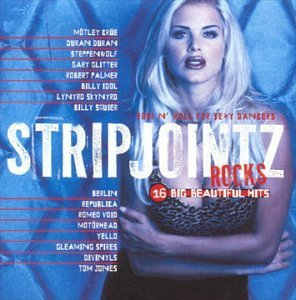 Strip Jointz Strip Jointz Rock Motley Crue Idol Divinyls Strip Jointz