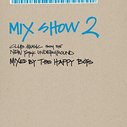 Happy Boys Vol. 2 Mix Show Dirt Devils Madhouse Aquagen Mix Show