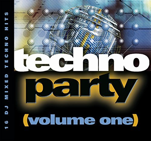 Techno Party Vol. 1 Techno Party Mixed By The Happy Boys Techno Party