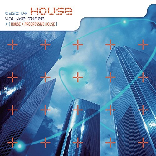 Best Of House Vol. 3 Best Of House Best Of House