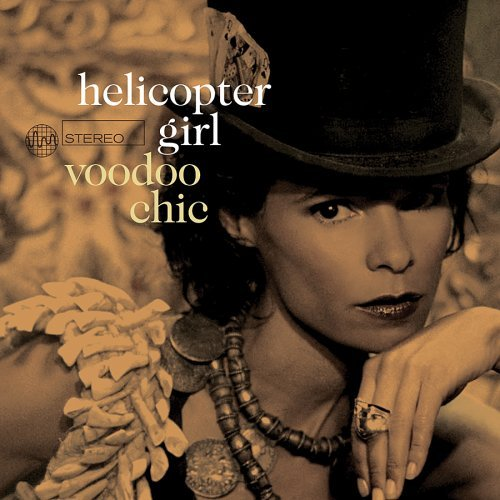 Helicopter Girl Voodoo Chic