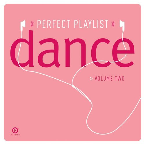 Perfect Playlist Vol. 2 Perfect Playlist Dance D.H.T. Milky Reina Aubrey Neja