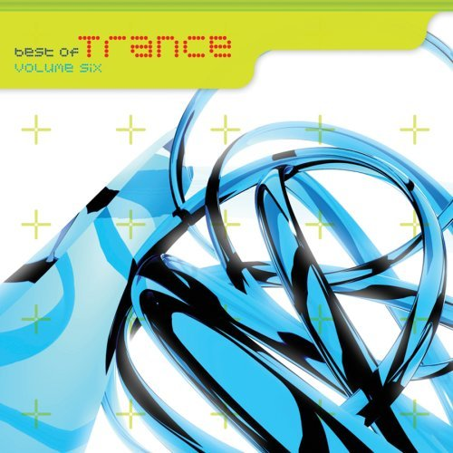 Best Of Trance Vol. 6 Best Of Trance