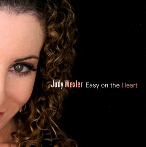 Judy Wexler Easy On The Heart