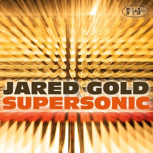 Jared Gold Supersonic