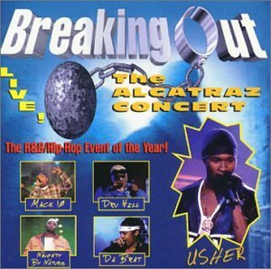 Breaking Out Alcatraz Conce Breaking Out Alcatraz Concert Dru Hill Usher Da Brat Mack 10 Too Short Kurtis Blow