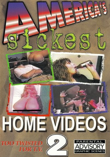 America's Sickest Home Video 2 America's Sickest Home Video 2 Nr