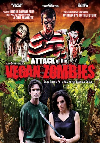 Attack Of The Vegan Zombies Egan Smith Townsend Nr