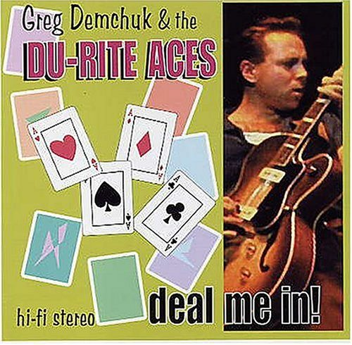 Greg & The Du Rite Ace Demchuk Deal Me In!