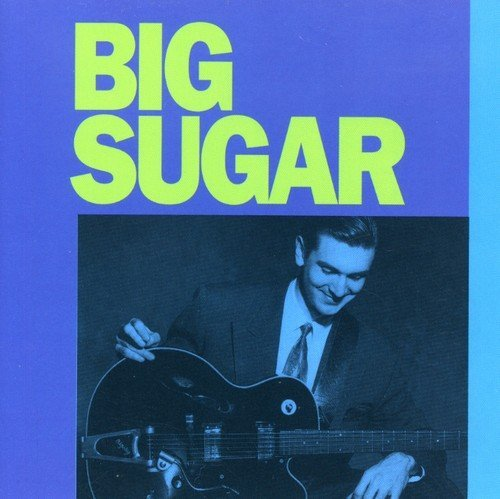 Big Sugar Big Sugar (re Issue)
