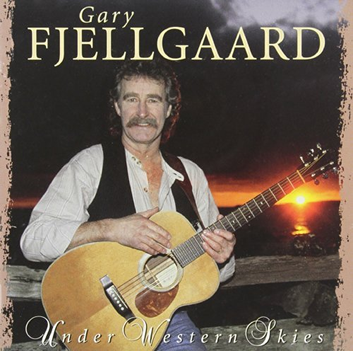 Gary Fjellgaard Under Western Skies