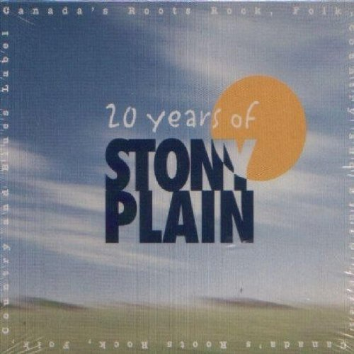 Twenty Years Of Stony Plain Twenty Years Of Stony Plain Tyson Earl Sahm Russell Church