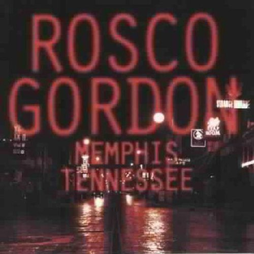 Rosco Gordon Memphis Tennessee