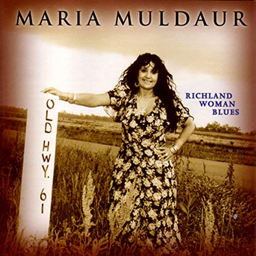 Maria Muldaur Richland Woman Blues