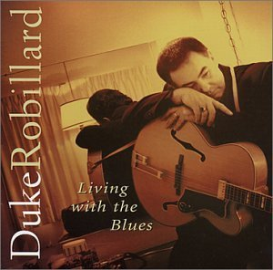 Robillard Duke Living With The Blues