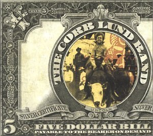 Lund Corb Band Five Dollar Bill