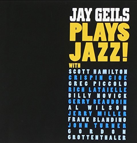 Jay Geils Jay Geils Plays Jazz