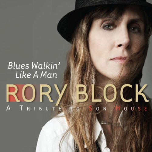 Rory Block Blues Walkin Like A Man A Trib