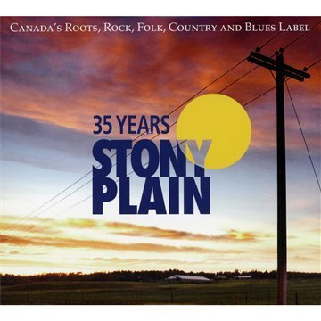 35 Years Of Stony Plain 35 Years Of Stony Plain Incl. DVD