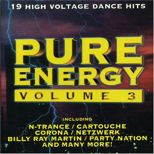 Pure Energy Vol. 3 Pure Energy N Trace Capital Sound Emjay Pure Energy