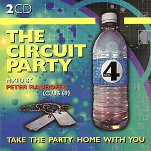 Circuit Party Vol. 4 Circuit Party 2 CD Set Circuit Party