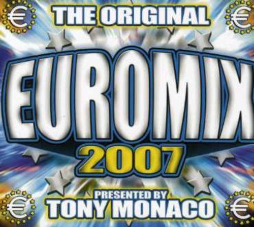Euromix 2007 Pres. By Tony Mon Euromix 2007 Pres. By Tony Mon Import Can